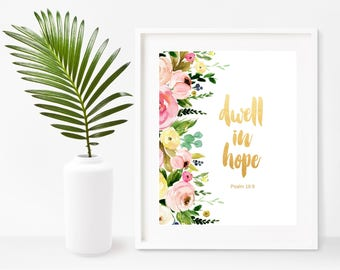 Psalm 16 9, Dwell In Hope, Bible Verse Print, Scripture Print, Christian Wall Art,  Instant Download, Wall Decor, Inspirational Print