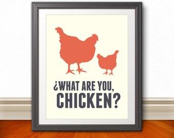 What Are You, Chicken - Nerd, Nerd Art, Geek, Kitchen Sign, Kitchen Print, Kitchen Art, Chicken Print, Chicken Sign, Home Decor