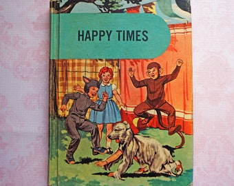 Vintage 1950s-60s Happy Times A Basic First Reader School Book Early Reading