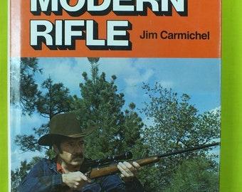 1975 The Modren Rifle Jim Carmichel