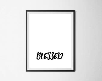 Digital Typography Print Minimalist Wall Art Printable Instant Download Black and White Poster Scandinavian Style Blessed gift 8x10 decor