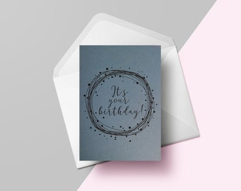 It's your birthday! | Hand lettered birthday card | Blue greetings card