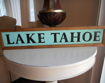 Lake Tahoe Wooden Sign