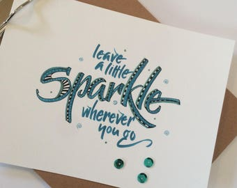 Leave a little sparkle hand lettered calligraphy print, brush lettered wall art,  motivational quote print