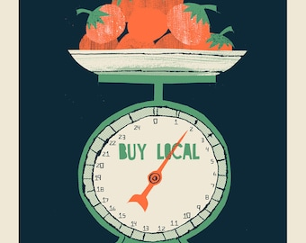 Buy Local Food Scale screen print