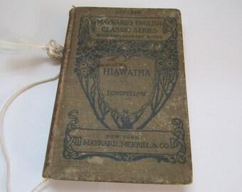 The Song of Hiawatha, (Maynard's English Classic Series) by Henry Wadsworth Longfellow