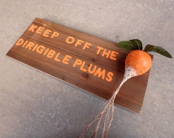 Dirigible Plums Sign - Luna Lovegood Harry Potter Deathly Hallows