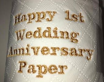 Novelty Embroidered 'Happy 1st Wedding Anniversary' toilet roll **ideal gift**