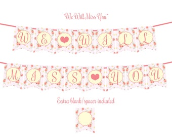 We Will Miss You (Sweet Floral with Hearts) Printable Party Banner and Decoration