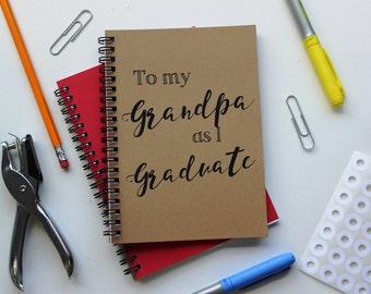 To my Grandpa as I Graduate... - 5 x 7 journal
