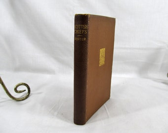 The Scottish Chiefs by, Jane Porter Published by Hurst Softcover Leatherette Antique Book no date, circa late 1800's or early 1900's