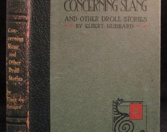 Concerning Slang by Elbert Hubbard 1920 Leather Roycrofters Fine Press Essays Vintage Book