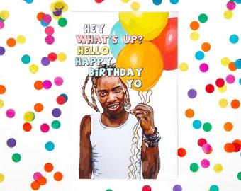Fetty Wap Birthday Card  (Funny Birthday Card, Kanye West, Drake, Rapper, Kid Ink, DJ Khaled, Lil Wayne, Gucci Mane) (100% Recycled Paper)
