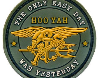 """Tactical navy seal """"hoo yah"""" the only easy day was yesterday"""