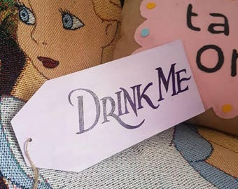 Alice In Wonderland Drink Me wooden label