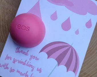 Thank you for sprinkling us with so much love EOS lip balm favor,pink, instant download, thank you, baby sprinkle,baby shower, umbrella,rain