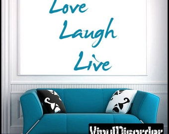 Love Laugh Live - Vinyl Wall Decal - Wall Quotes - Vinyl Sticker - Quotesjc006ET