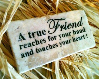 A  True Friend Stone , Sign , Plaque