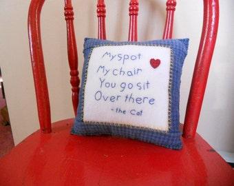 I'm Sittin' Here Cat Pillow