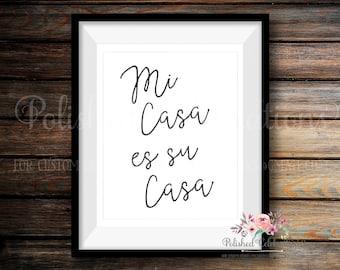 Mi Casa Es Su Casa / Guest Bedroom Decor / Farmhouse Print / Printable Wall Art / Instant Download / Home Decor / Party Decor / Typography