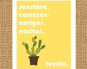 Sunshine. Cervezas. Amigos. Nachos. Tequila. | Wall Art | Funny Wall Art | Vacation Art | Custom Art | Spanish Art | Word Art | Cactus Art