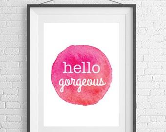 Hello Gorgeous - Rose Watercolor Print