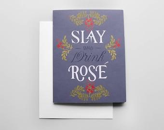 Slay and Drink Rosé