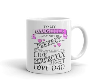 The Perfect Daughter Mug