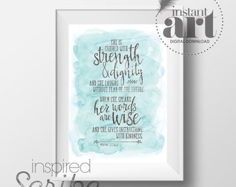 Proverbs 31 She is clothed with strength and dignity and she laughs without fear of the future DIGITAL DOWNLOAD