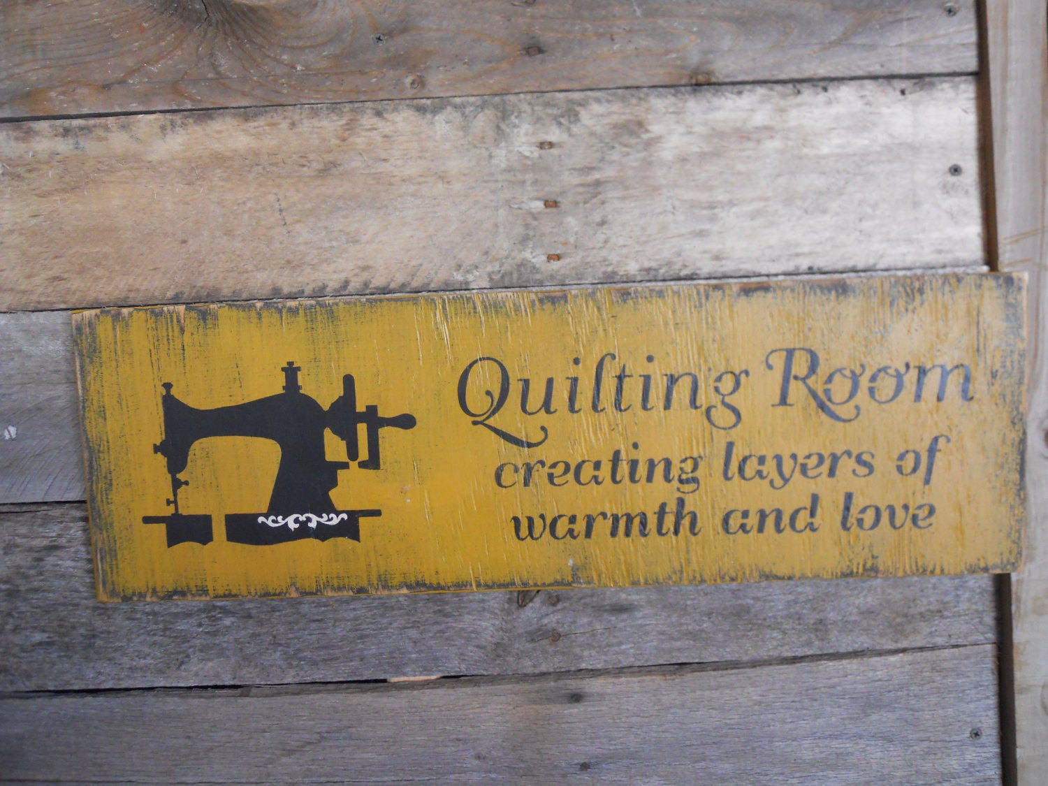 Primitive Wood SignQuilting Room Creating Layers Of Warmth