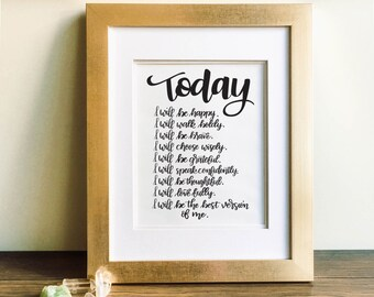 Today I Will Be the Best Version of Me - Black and White Hand Lettered Print, Affirmation, Brush Lettering, Hand Lettering, Calligraphy
