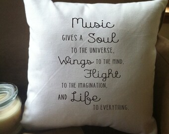 music gives a soul to the universe quote decorative pillow cover
