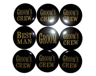 Groom button, Groom's Crew, best man, Groom's Entourage, team groom, bachelor party, stag party 2 1/4 inch pinback button