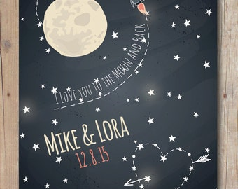 Custom Engagement gift, Anniversary Gift for Couples, Wedding Gift, I Love You To The Moon & Back Poster Art Print 8'5 x 11""