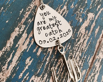 You are my greatest catch Fishing Lure Hand Stamped with Date Option - Engagement - Wedding - Boyfriend Gift - Fish - Hooked on you