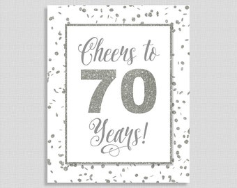 Cheers to 70 Years Birthday Sign, 70th Anniversary Party Sign, White & Silver Glitter Birthday, 70th Birthday, INSTANT PRINTABLE