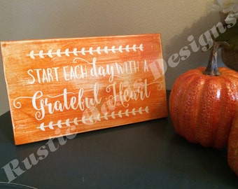 Start Each Day With A Grateful Heart | Fall Signs | Fall Decor | Autumn Signs | Autumn Decor | Harvest Decor | Geateful Signs