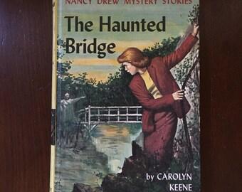 Nancy Drew #15 The Haunted Bridge by Carolyn Keene Vintage Antique Book