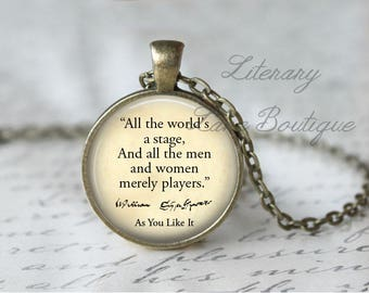 Shakespeare, 'All The World's A Stage', Long Version, As You Like It Quote Necklace or Keyring, Keychain.