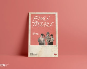 "Female Trouble 11"" x 17"" Poster"