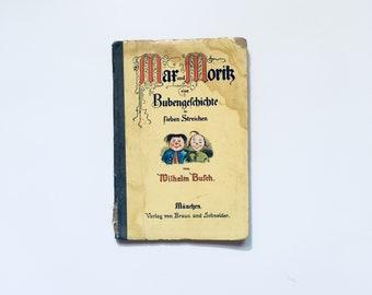 MAX Und MORITZ / Antique German Children's Tales Book / 1925