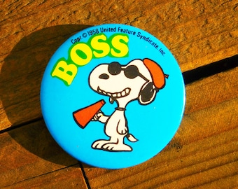 Vintage 70s Snoopy Boss Pinback Button