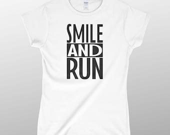 Smile and Run | t-shirt pour femme | run t-shirt | running tee | runners t-shirt | courir t-shirt | jogging t-shirt
