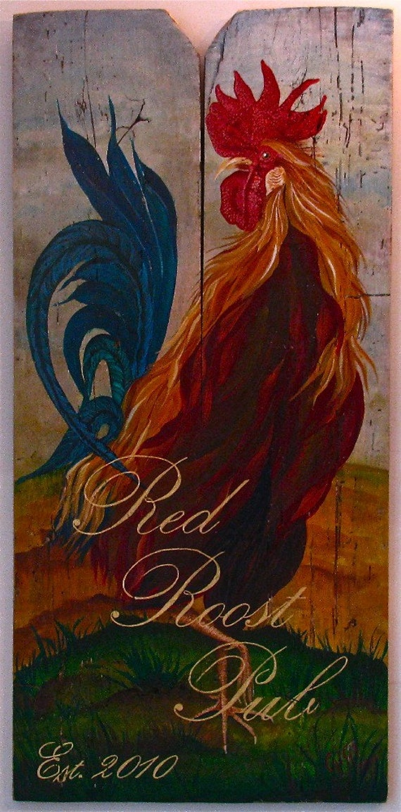 Rooster,Red Roost Pub, Original acrylic painting  on reclaimed rustic  solid wood board