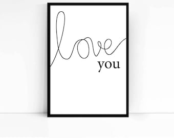 Love you A4 print- home decor- home quote- home wall art- wall print- home print- love quote