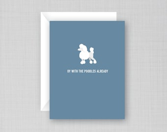 Oy with the poodles already Card | Gilmore Girls Card | Gilmore Girls
