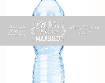 Eat Drink and Be Married Wedding Water Bottle Labels - Wedding Water Bottle Labels - Wedding Decor - Eat Drink and be Married Labels