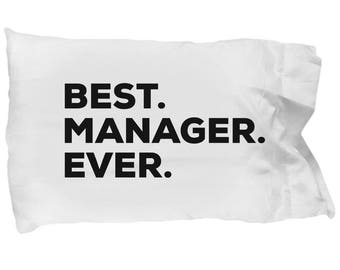 Manager Pillow Case, Gifts For Manager , Best Manager Ever, Manager Pillowcase, Christmas Present, Manager Gift