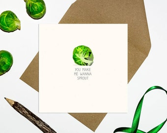 Funny Christmas Card - You Make me Wanna Sprout