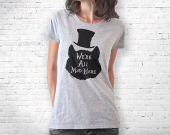 Cheshire cat T-shirt-We're all mad here T-shirt-Cheshire cat tank top-women shirt-men tees-graphic tees-Christmas gift-NATURAPICTA-NPTS120